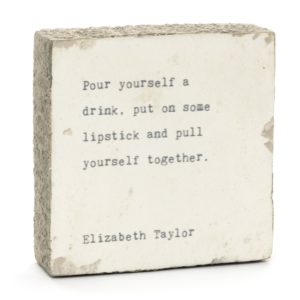 art block elizabeth taylor quote pull yourself together 1512x image home goods